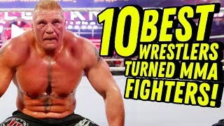 10 BEST PRO WRESTLERS TURNED MMA FIGHTERS! Going In Raw Countout Podcast