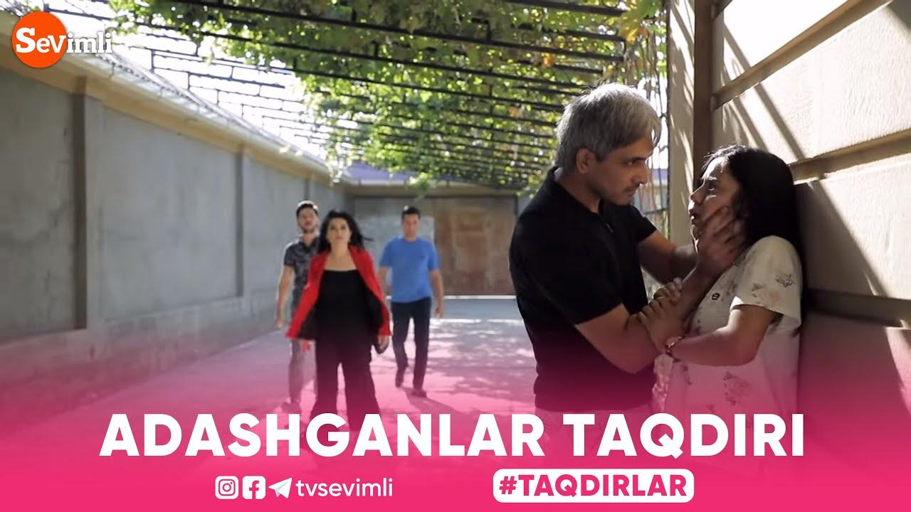 ADASHGANLAR TAQDIRI 2-QISM