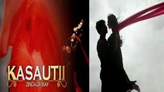 Kasautii Zindagii Kay 2 - Title Track | The Epic Saga | By me
