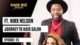 Episode 23: Nick Nelson of Pressed Natural Hair Care Salon