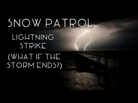 Snow Patrol - The Lightning Strike (What If This Storm Ends?) [Extended]