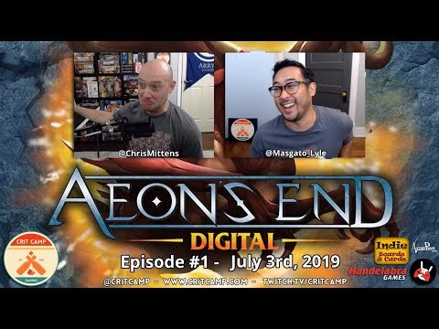 Aeon's End Digital EP1 - Early Access Learn & Play - Crit Camp
