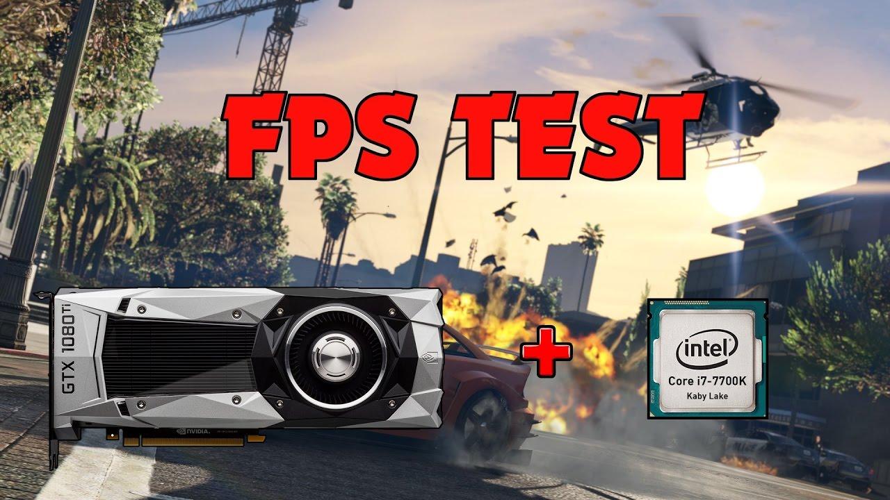 GTA 5 ONLINE - FPS TEST - GTX 1080 Ti - i7 7700k