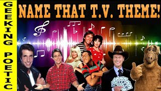 """NAME THAT T.V. THEME SONG"" Trivia challenge!  '70s-'80s-'90s"