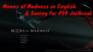 Moons Of Madness In English & Saving On 5.05 PS4 Jailbreak (7.00+ Game) + Download