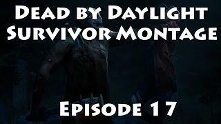 Dead by Daylight - Survivor Juke Montage - Episode 17