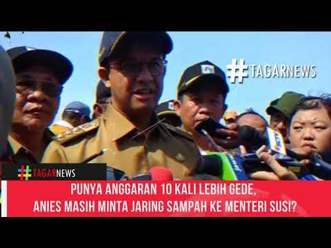 Punya Anggaran 10 Kali Lebih Gede, Anies Masih Minta Jaring Sampah Ke Menteri Susi