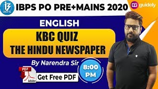 KBC Quiz I The Hindu Newspaper I IBPS PO/Clerk 2020 | IBPS PO/Clerk English | English by Naren Sir