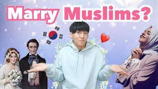 Would Korean guys want to Marry a Muslim girl?