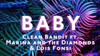 Gambar cover 'Baby' (Lyrics) - Clean Bandit ft. Marina & Luis Fonsi