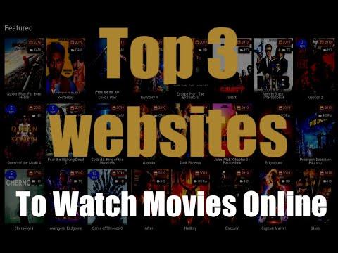 Top 3 Websites to Watch Movies Online Free