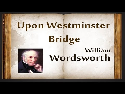 A Short Analysis of Wordsworth s  Composed Upon Westminster Bridge      amp quot Lines Composed a Few Miles above Tintern Abbey amp quot