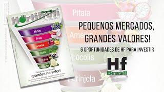 HF em Vídeo: Pequenos no mercado, grandes no valor!