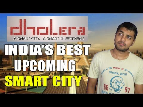 Dholera SIR Progress || Dholera Smart City India Progress or Current Status 2018