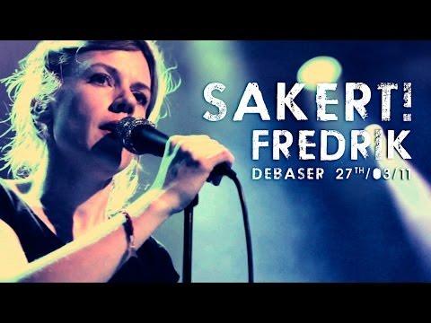 Säkert! - Fredrik (live at Debaser)