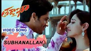 Subhanallah Video Song - Tadakha Movie Song - Naga Chaitanya , Tamannaah