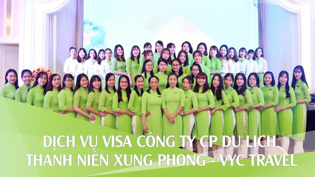 Dịch Vụ Visa Công ty CP Du Lịch Thanh Niên Xung Phong VYC Travel
