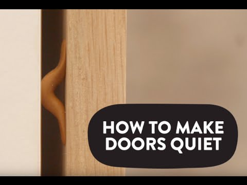 How To Make Doors Quiet Youtube