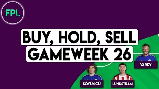 FPL GW26 TIPS: BUY, HOLD, SELL! | Gameweek 26 | Fantasy Premier League 2019/20