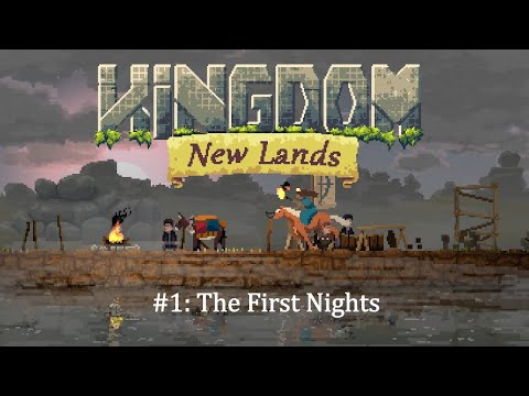 The First Nights   Kingdom: New Lands #1  