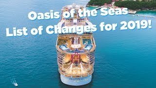 Oasis of the Seas NEW changes for 2019!