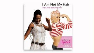 India.Arie feat. P!nk - I Am Not My Hair (Audio) [HD 1080p]