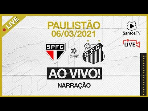 🔴 AO VIVO: SÃO PAULO x SANTOS | PAULISTÃO (06/03/21)