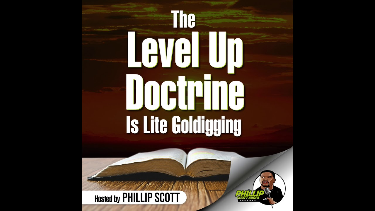 The Level Up Doctrine Is Lite Goldigging