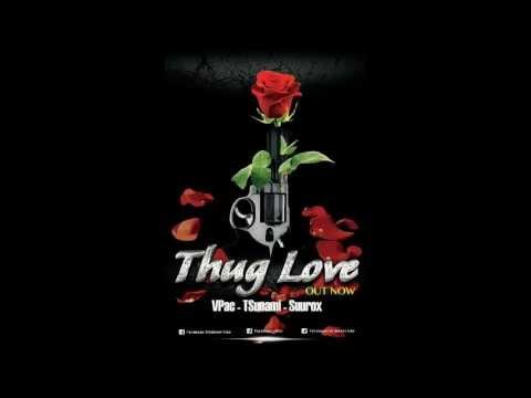 Thug Love - Tamil Rap  - Vpac Tsunami Suurox