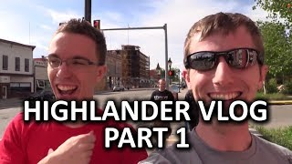 HighLANder Vlog Part 1 - Preparation and Starting the Climb