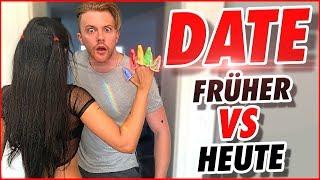 ERSTES DATE - FRÜHER VS HEUTE !