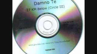 Damno Te: Part 10 (Part 5/5)