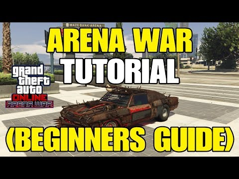gta-online---arena-war-dlc-tutorial-(beginners-guide)-everything-you-need-to-know