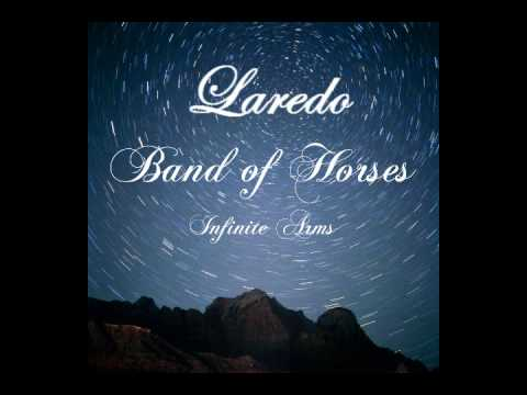 Band of Horses - Laredo (Lyrics)