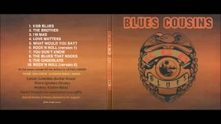 Blues Cousins -The Chocolate