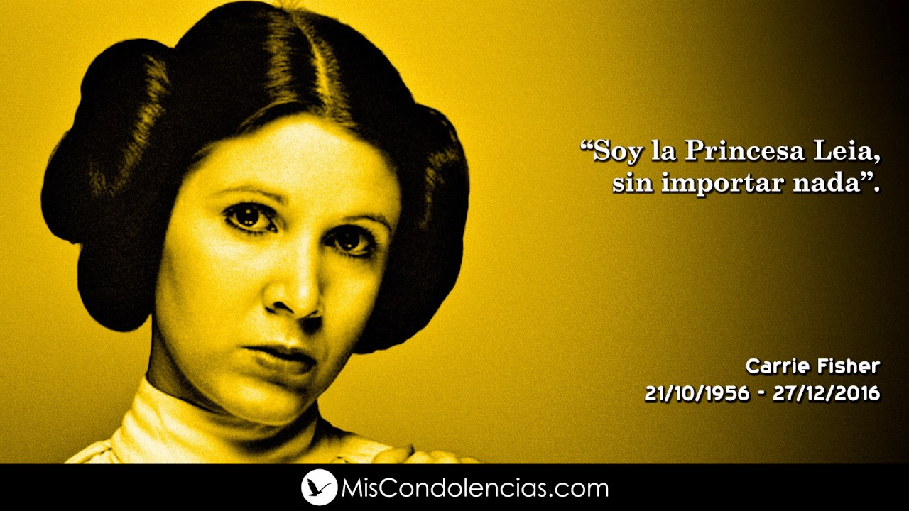 Homenaje A Carrie Fisher Youtube