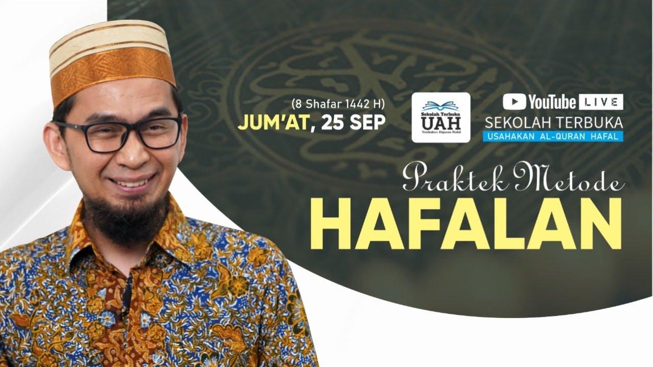 [LIVE] Program STUAH : Praktek Metode Hafalan - Ustadz Adi Hidayat