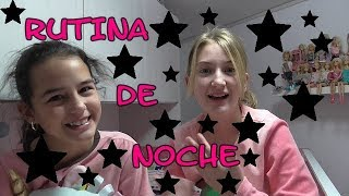 RUTINA DE NOCHE/NIGHT ROUTINE con pinkys girls