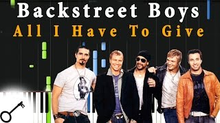 Backstreet Boys - All I Have To Give [Piano Tutorial] Synthesia | passkeypiano