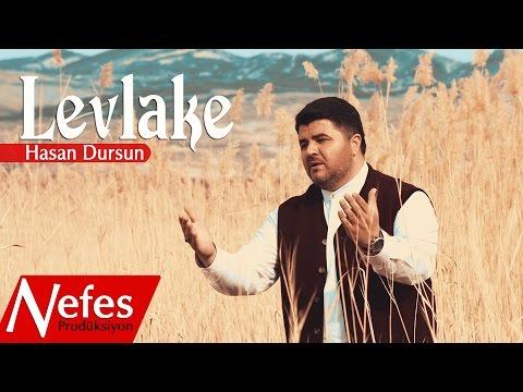 Hasan Dursun - Levlake  [Orjinal Klip 2017]