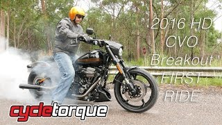 Harley-Davidson CVO Pro Street Breakout   First Ride   Cycle Torque April 2016
