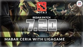 Bedah Patch 7.20b - Mabar Ceria with Ligagame
