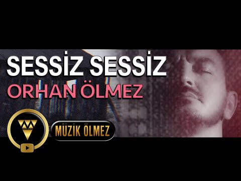 Orhan Ölmez - Sessiz Sessiz - Official Video Klip
