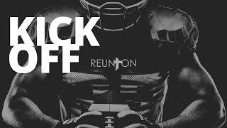 Reunion kick off 2019
