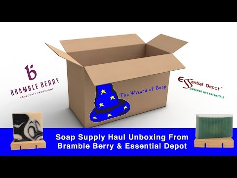 Soap Supply Haul Unboxing From Bramble Berry & Essential Depot