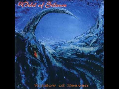 WORLD OF SILENCE- Window of Heaven(Full Album)