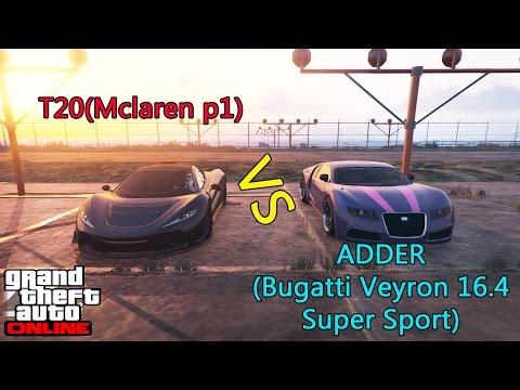 GTA V: PROGEN T20 (Mclaren P1) vs ADDER (Bugatti Veyron 16.4 super sport) [2]