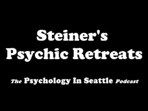 Steiner's Psychic Retreats