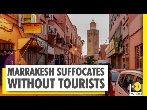 Morocco's Marrakesh suffocates without tourists amid COVID-19 pandemic| World News | English News
