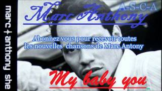 marc anthony my baby you أجمل أغنية غربية